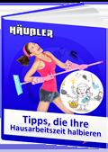 E-Book: Tipps, die Ihre Hausarbeitszeit halbieren